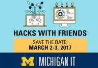 Hacks with friends. Save the date. March 2-3, 2017.