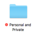 "Folder icon with the words ""Personal and Private"" below."