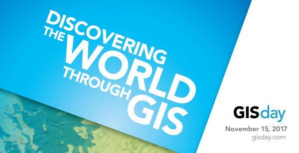 Discovering the world through GIS. GIS day is November 15, 2017.
