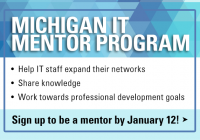 ITS MENTOR PROGRAM. Help IT staff expand their networks, share knowledge, and work towards professional development goals.