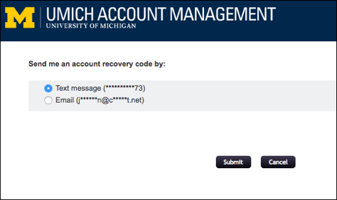UMICH Account Management screen. Text: Send me an account recovery code by: Text Message; Email