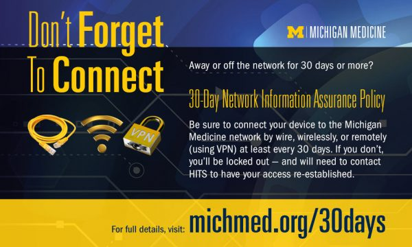 Michigan Medicine 30-day network information assurance policy