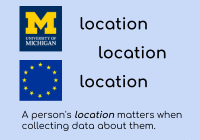 Block M & EU logo. location, location, location. A person's location matters when collecting data about them.