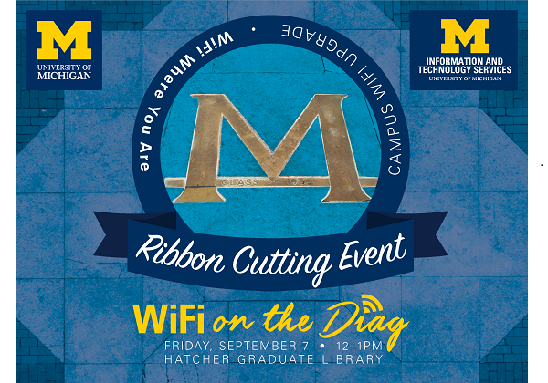 Diag block M with text superimposed: Ribbon Cutting Event. WiFi on the Diag.