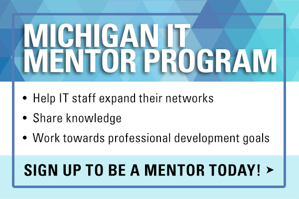 Sign up for the Michigan IT Mentor Program