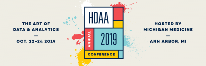 The art of data & analytics. Oct 22-24 2019. HDAA 2019 Annual Conference. Hosted by Michigan Medicine, Ann Arbor, MI