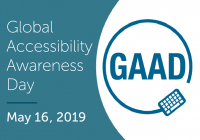 Global Accessibility Awareness Day, May 16, 2019