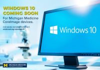 Windows 10 coming soon for Michigan Medicine CoreImage devices