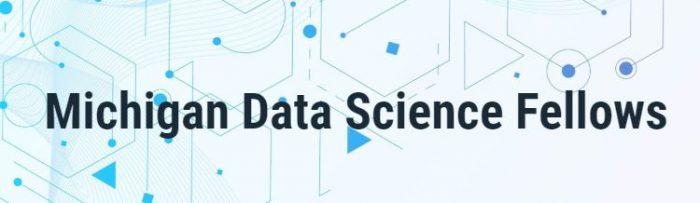 Michigan Data Science Fellows