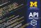 The U-M API Directory is now available to university students.