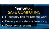 NEW on safe computing: IT security tips for remote work, Privacy and videoconferencing, Coronavirus scams