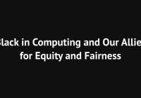 Black in Computing and Our Allies for Equity and Fairness