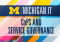 Michigan IT CoPS AND SERVICE GOVERNANCE