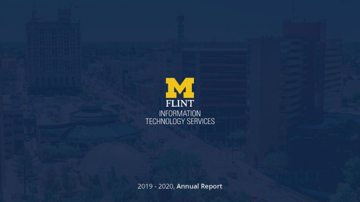 UM-Flint ITS Annual Report 19/20