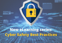 "A shield with a lock emblem on it. Below the shield and lock it reads, ""New eLearning series: Cyber Safety Best Practices."""