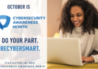 October is Cybersecurity Awareness Month.