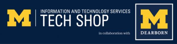 Tech Shop, UM-Dearborn